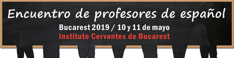 Întâlnirea Profesorilor de Limbă Spaniolă București 2019  Instituto Cervantes din București
